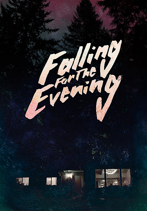 Falling for the Evening