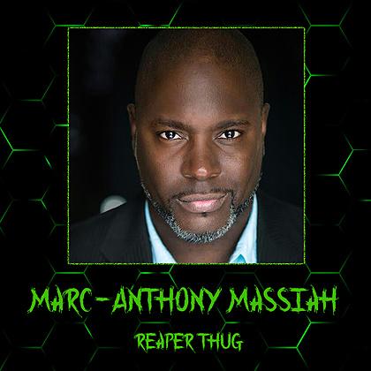 Marc-Anthony Massiah - Reaper Thug