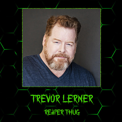 Trevor Lerner - Reaper Thug