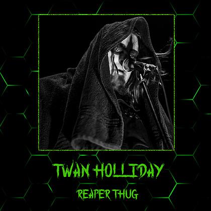 Twan Holliday - Reaper Thug