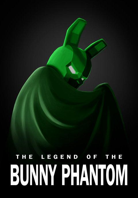 The Legend of the Bunny Phantom