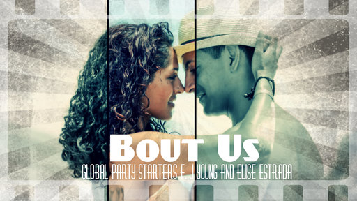 Bout Us (Feat Elise Estrada & J. Young)
