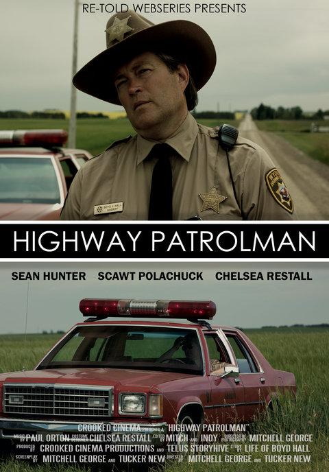 RE-TOLD: Highway Patrolman