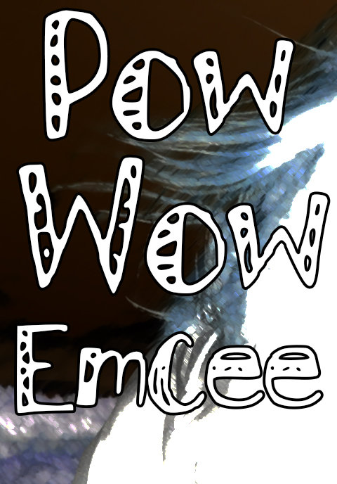 Pow Wow Emcee