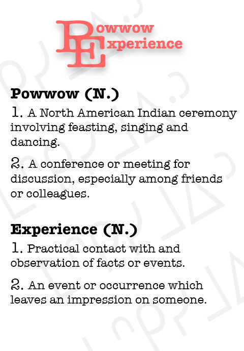 Powwow Experience
