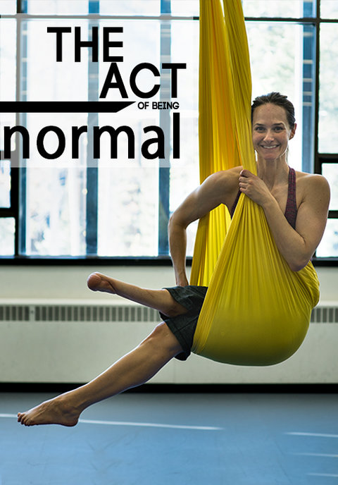 The Act of Being Normal