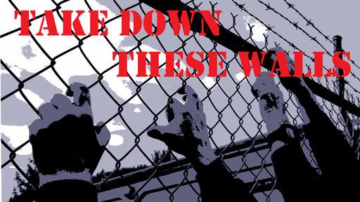 Take Down These Walls