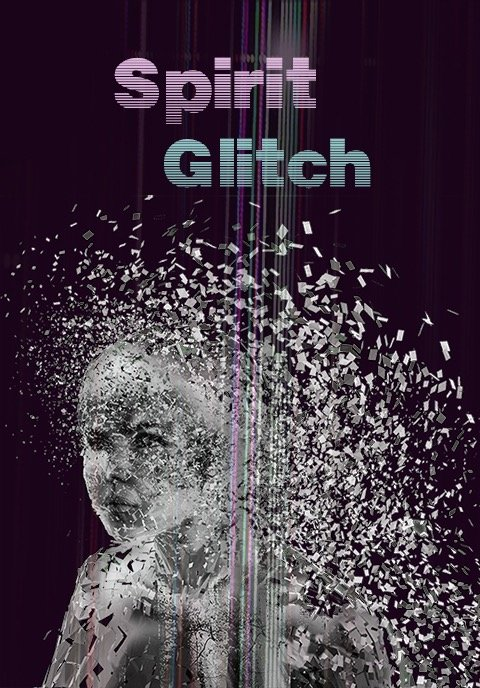 Spirit Glitch