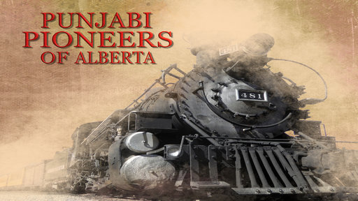 Punjabi Pioneers of Alberta