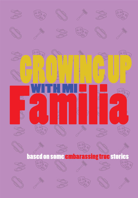 Growing Up With Mi Familia