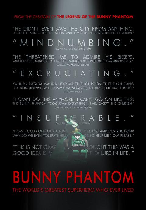 Bunny Phantom: The World's Greatest Superhero Who Ever Lived