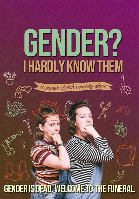 Gender? I Hardly Know Them