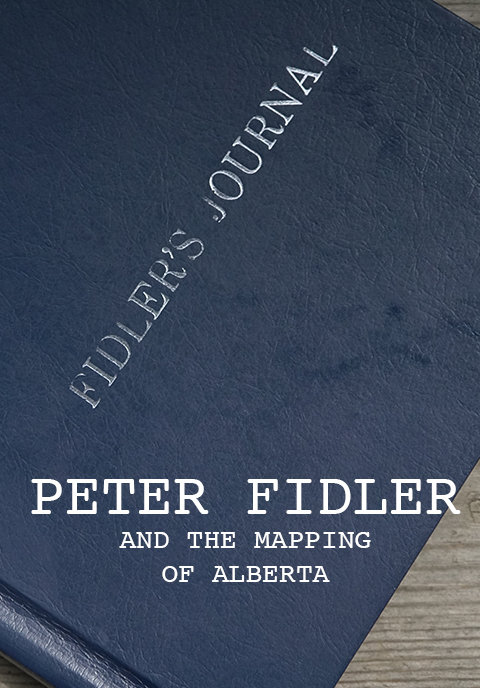 Peter Fidler & The Mapping of Alberta