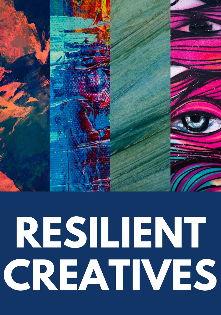 Resilient Creatives