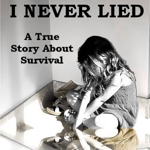 I Never Lied, written by Shelly Ann