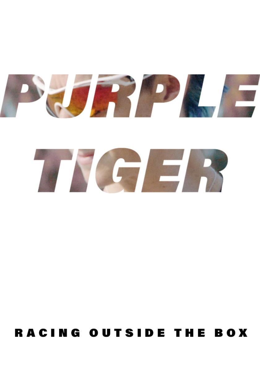 PURPLE TIGER: RACING OUTSIDE THE BOX